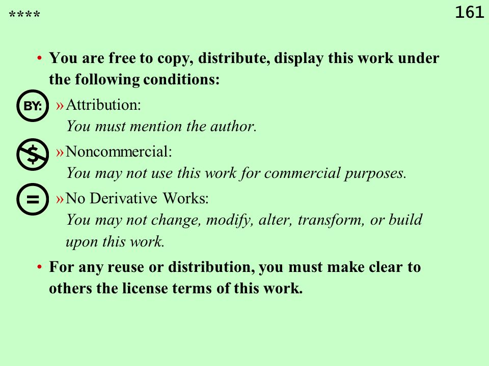 **** You are free to copy, distribute, display this work under the following conditions: Attribution: You must mention the author.