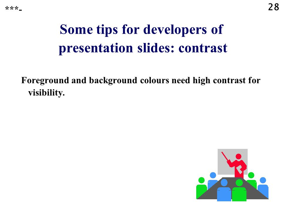 Some tips for developers of presentation slides: contrast