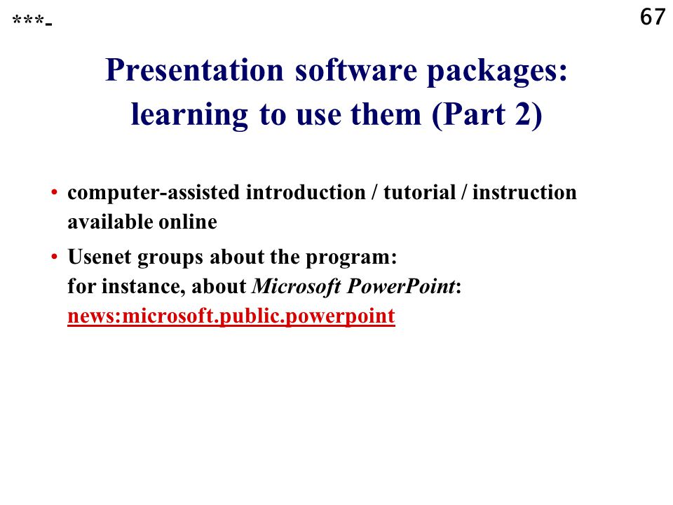 Presentation software packages: learning to use them (Part 2)