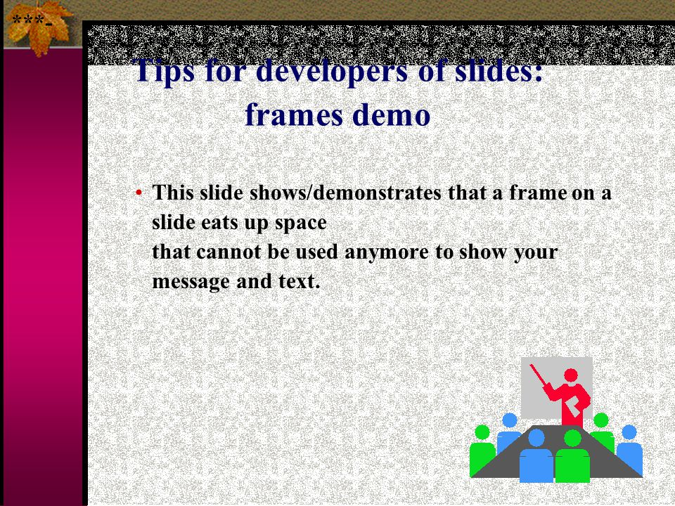 Tips for developers of slides: frames demo