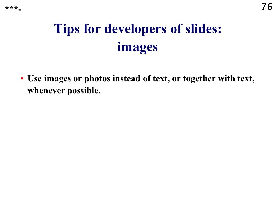 Tips for developers of slides: images