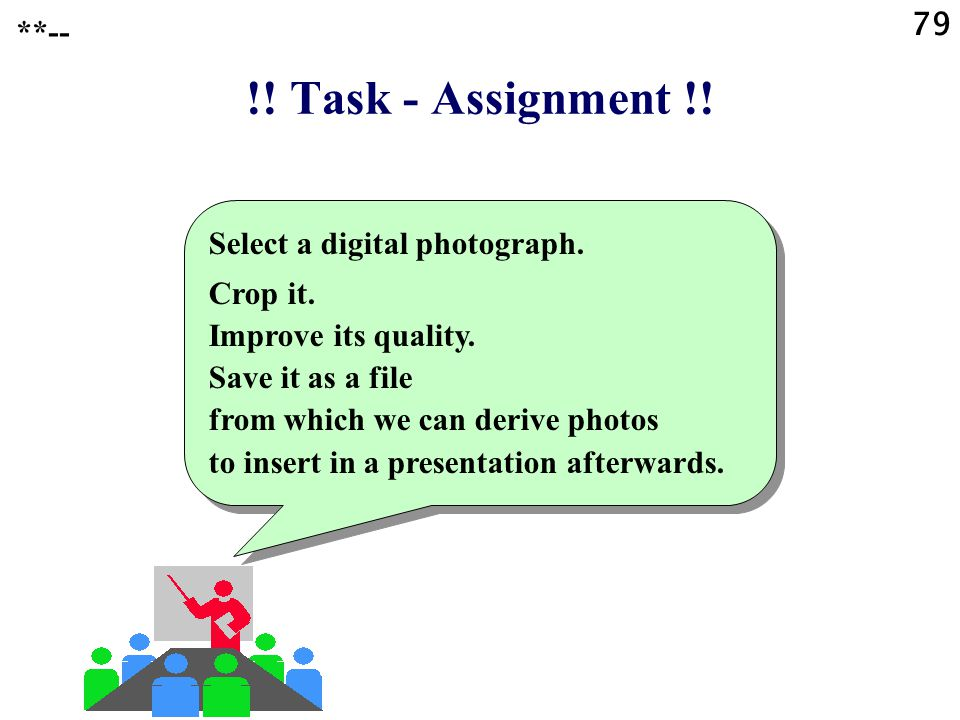 !! Task - Assignment !! **-- Select a digital photograph.