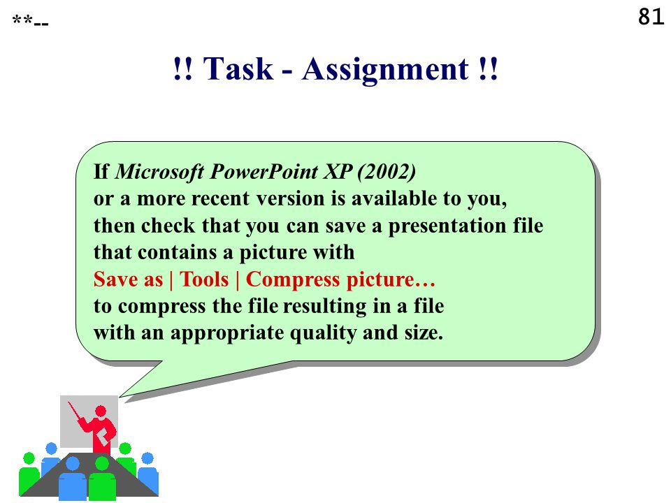 **-- !! Task - Assignment !!