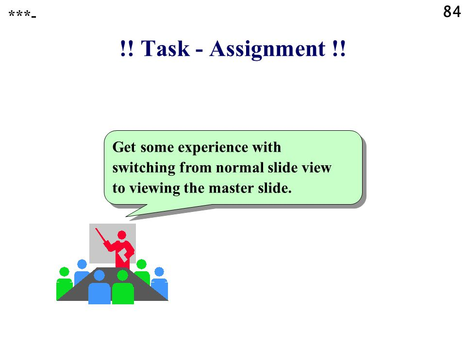 84 ***- !. Task - Assignment !.