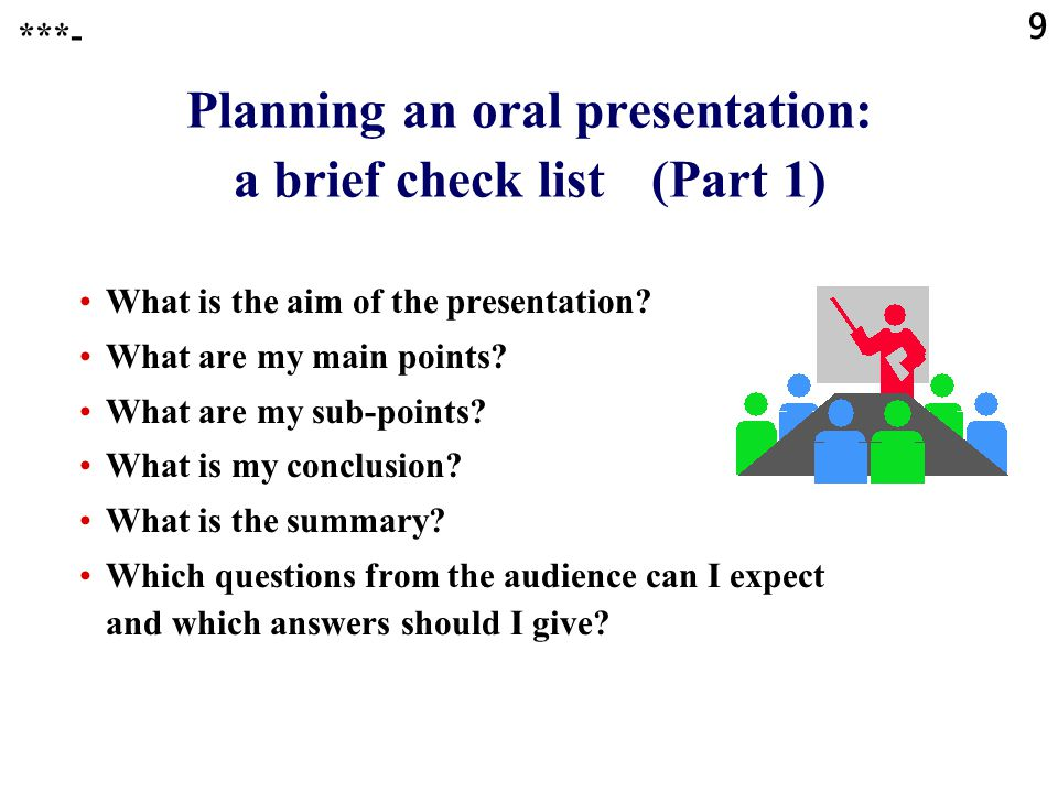 Planning an oral presentation: a brief check list (Part 1)