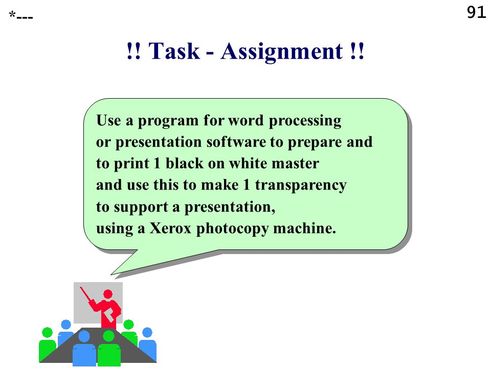 91 *--- !! Task - Assignment !!