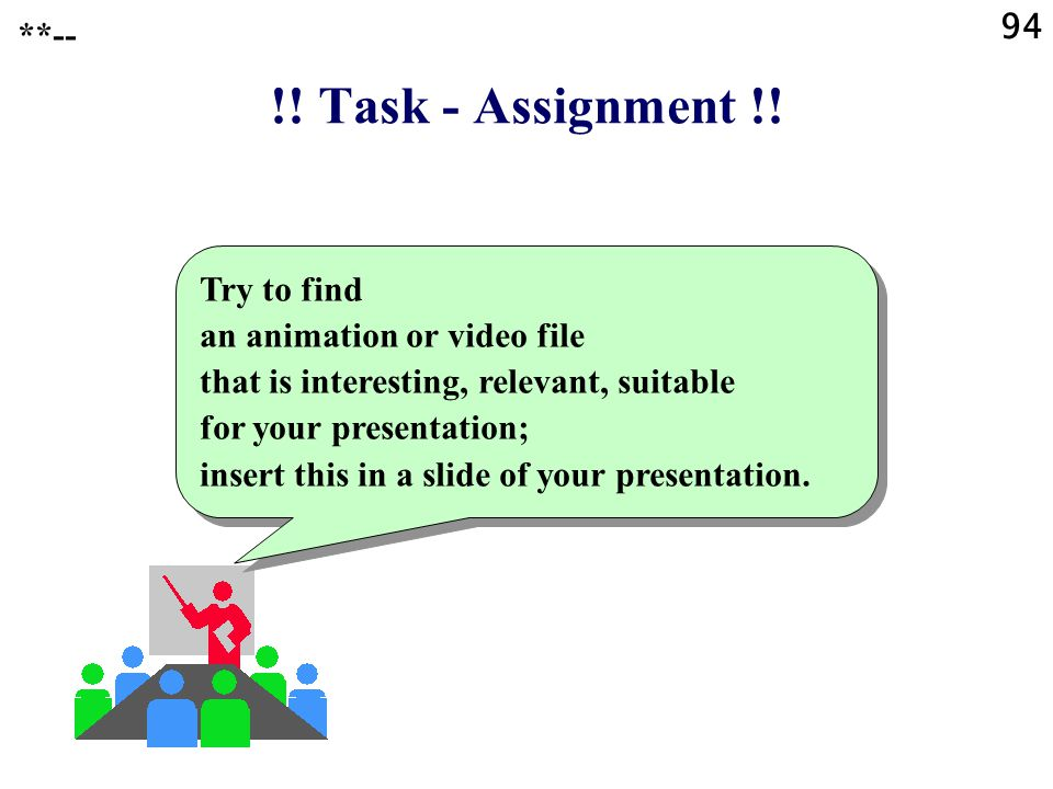 94 **-- !! Task - Assignment !!