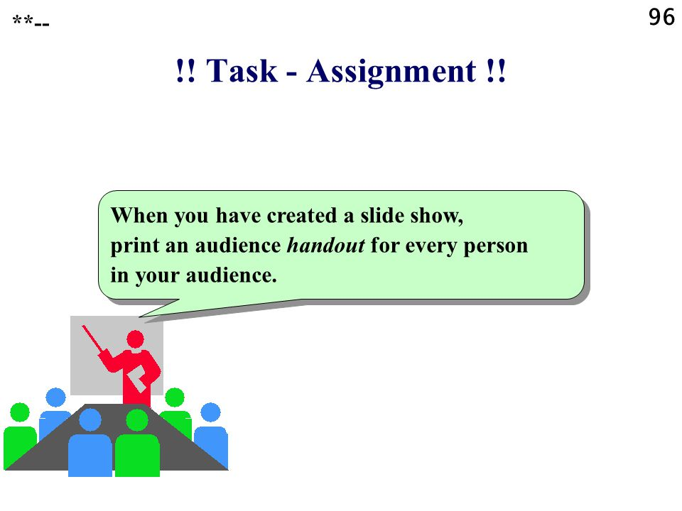 96 **-- !. Task - Assignment !.