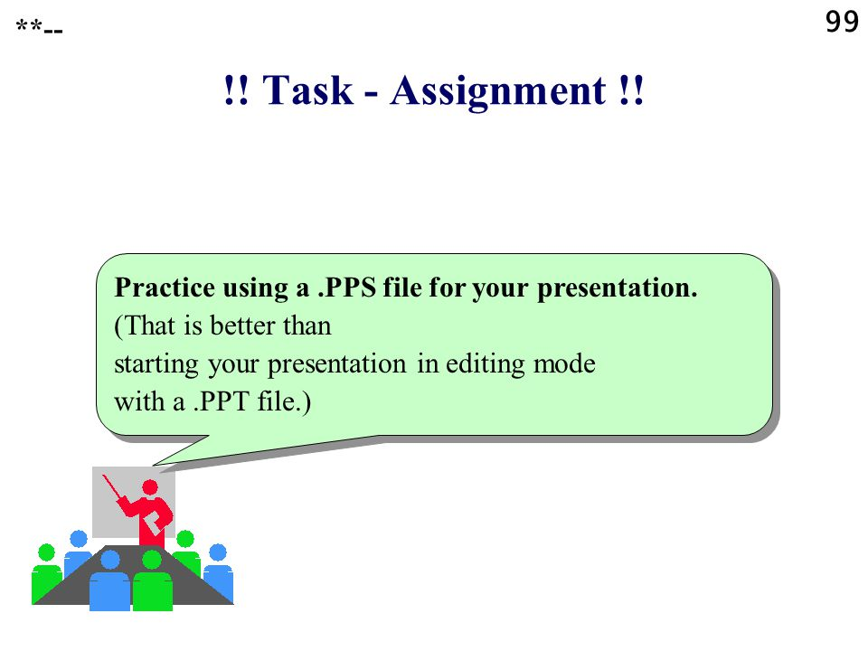 99 **-- !! Task - Assignment !!