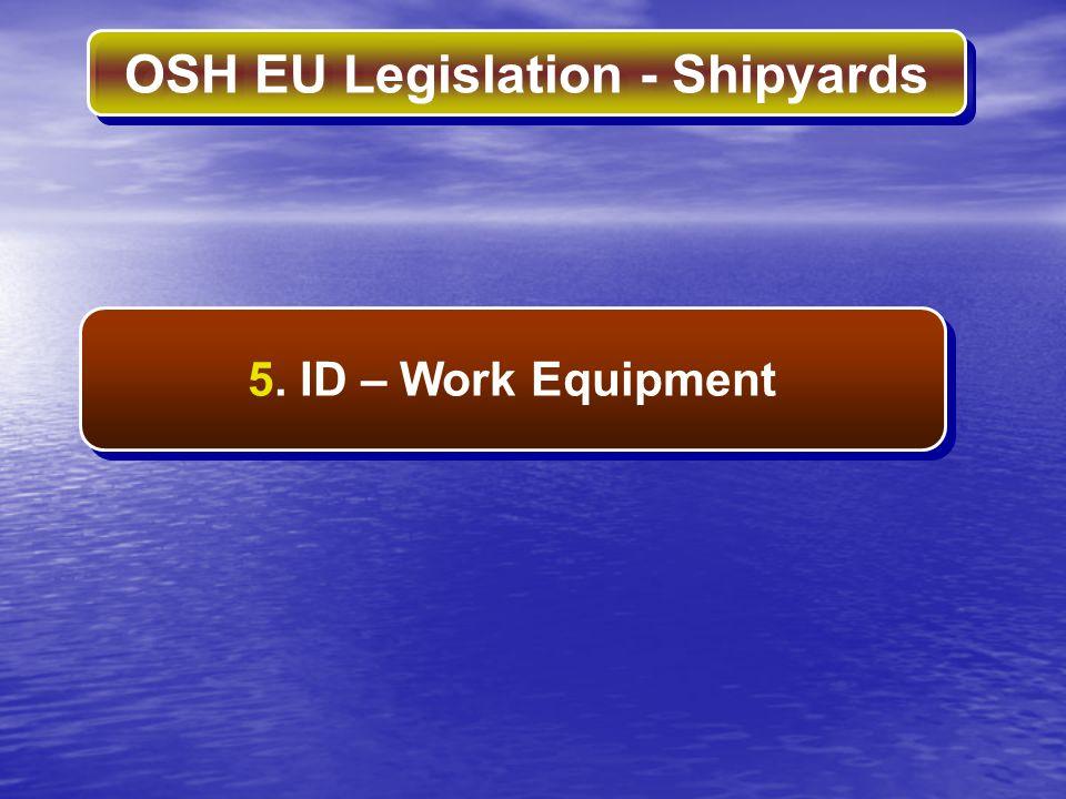 5. ID – Work Equipment