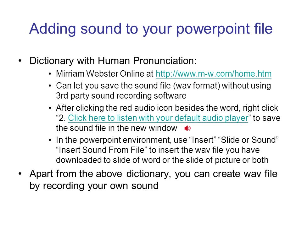 Adding sound to your powerpoint file
