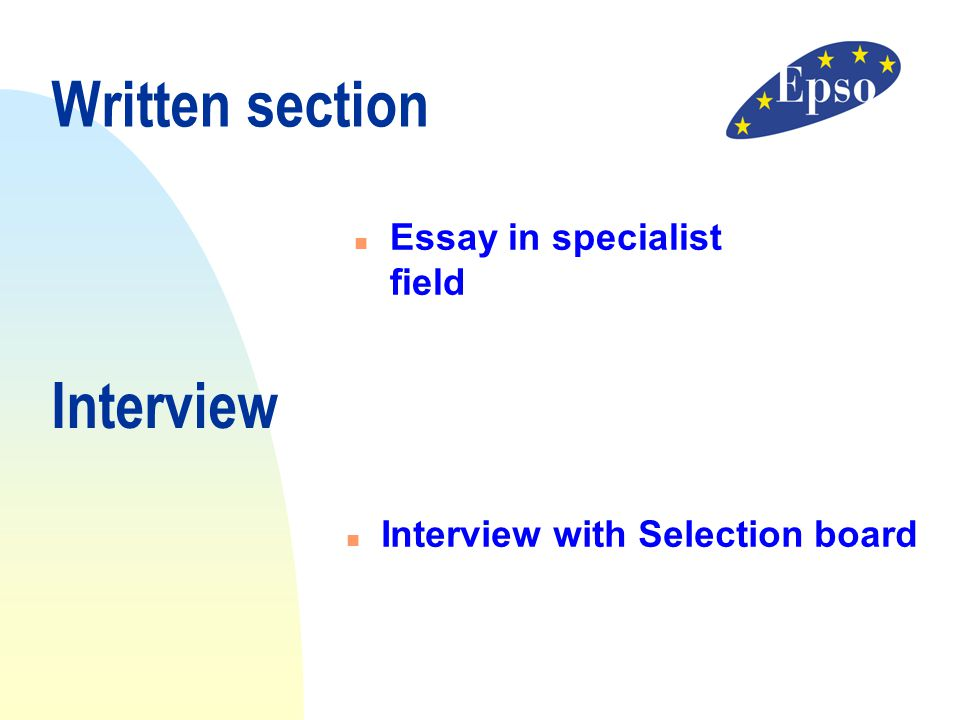 Written section Interview Essay in specialist field