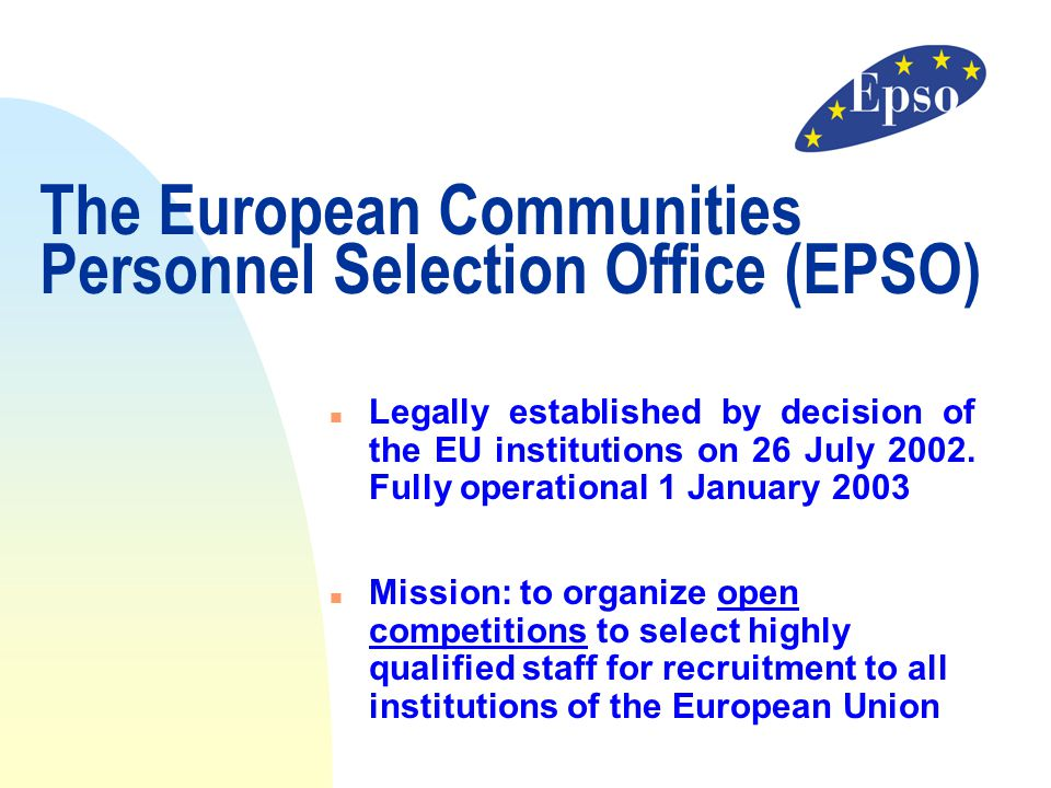 European personnel selection office ppt download - European personnel selection office epso ...