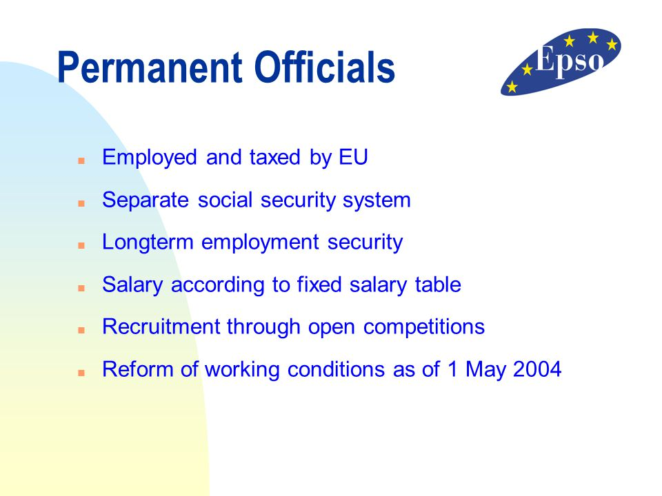 Permanent Officials Employed and taxed by EU