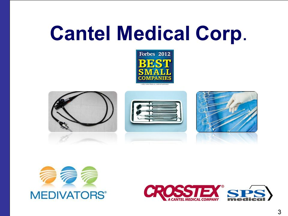 Cantel Medical Corp. Linda 3 3 SLIDE 2: