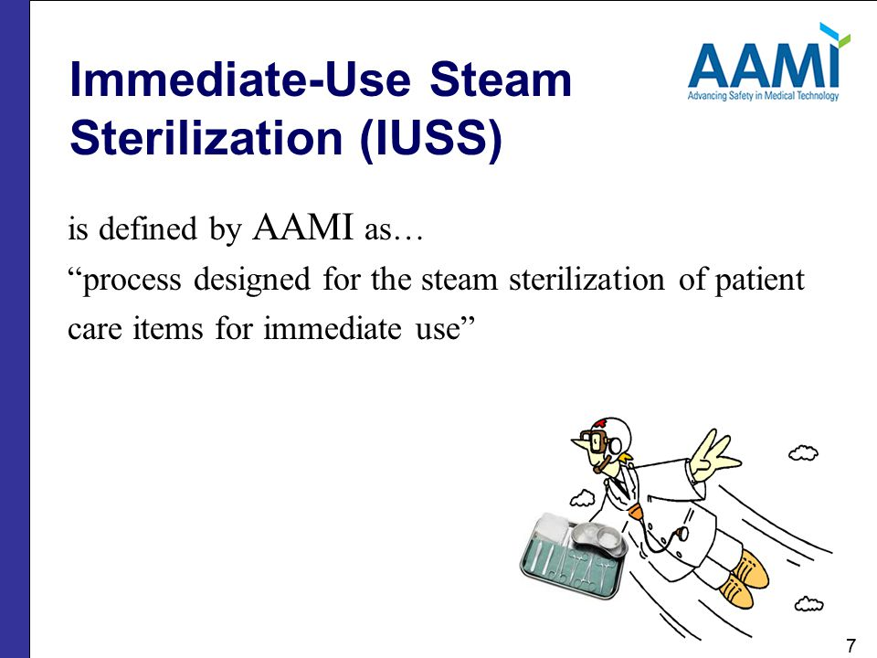 Immediate-Use Steam Sterilization (IUSS)