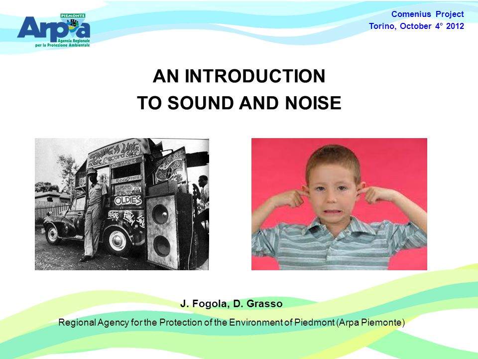 AN INTRODUCTION TO SOUND AND NOISE