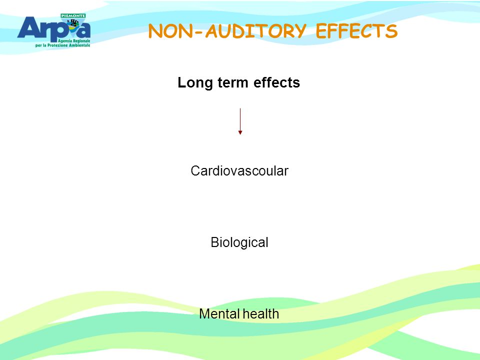NON-AUDITORY EFFECTS Long term effects Cardiovascoular Biological