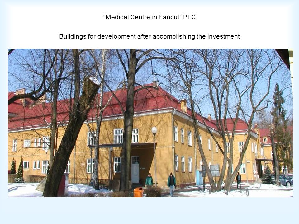 Medical Centre in Łańcut PLC Buildings for development after accomplishing the investment