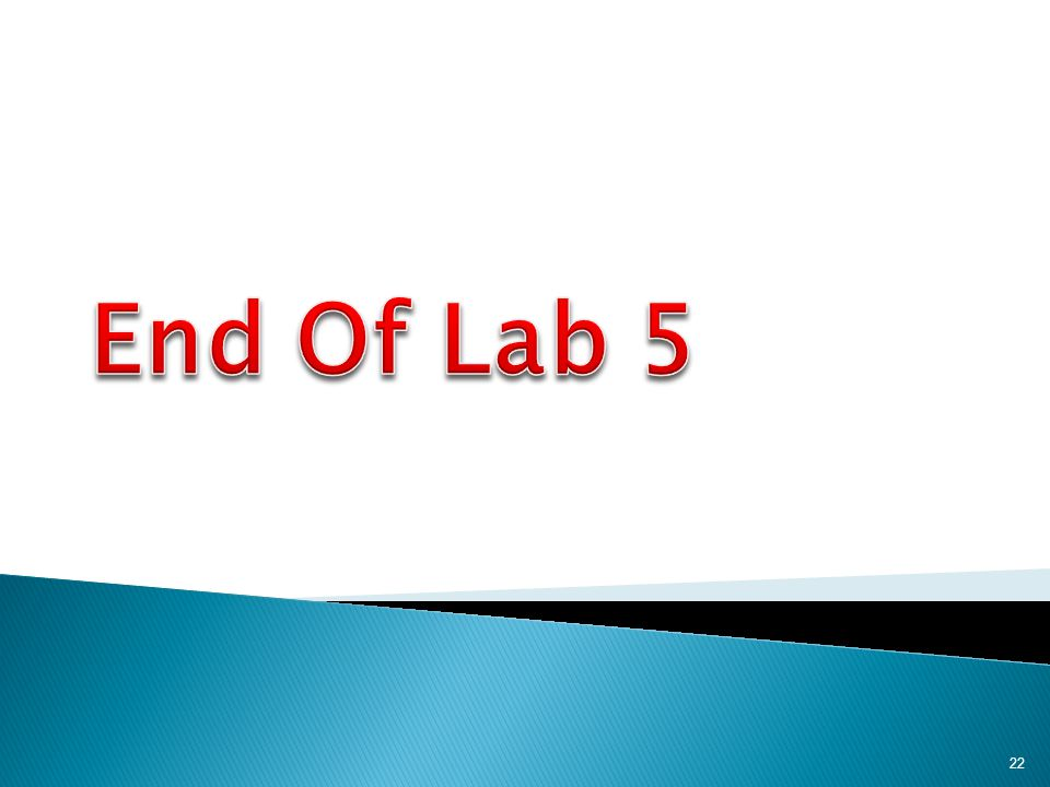 End Of Lab 5