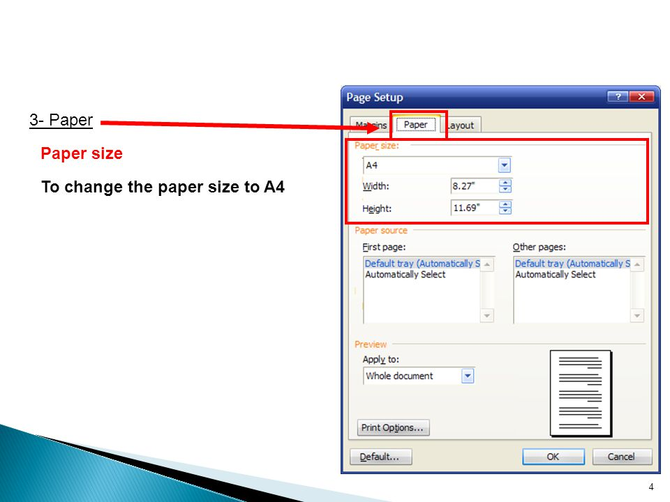 To change the paper size to A4