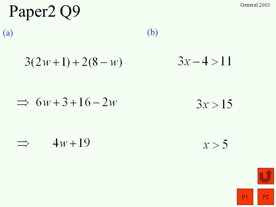 Paper2 Q9 General 2003 (a) (b)