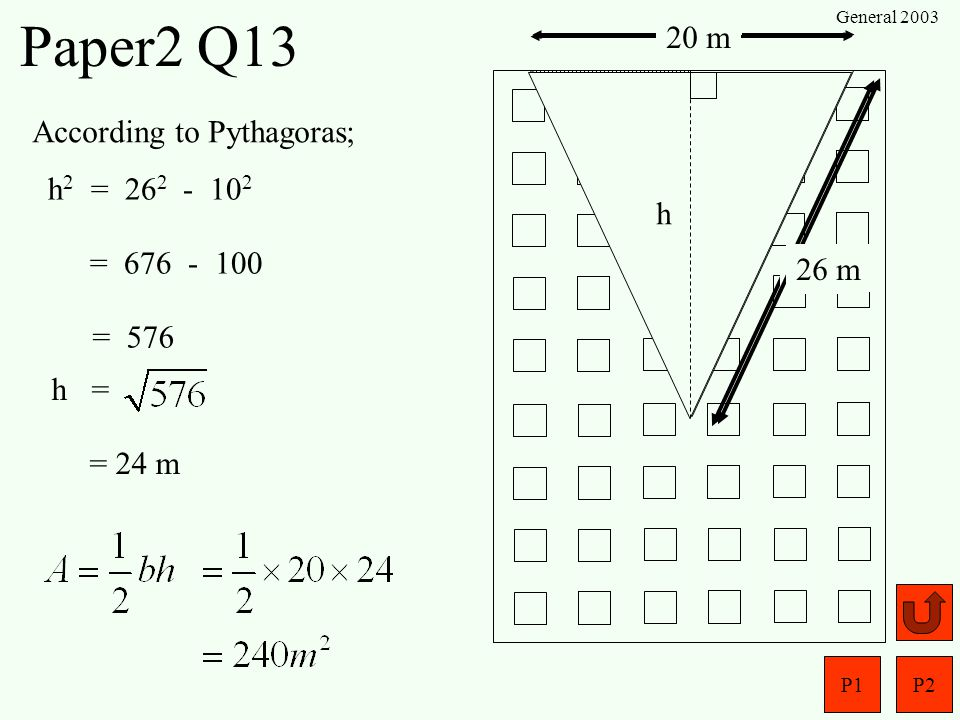 Paper2 Q13 20 m 20 m Luxury Flats According to Pythagoras;