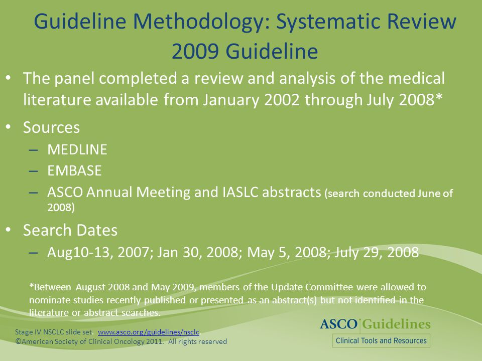 Guideline Methodology: Systematic Review 2009 Guideline