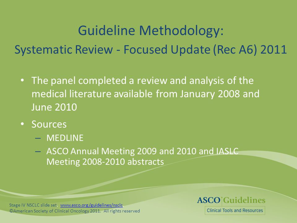 Guideline Methodology: Systematic Review - Focused Update (Rec A6) 2011