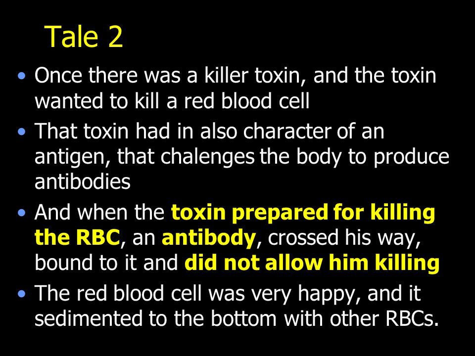Tale 2 Once there was a killer toxin, and the toxin wanted to kill a red blood cell.