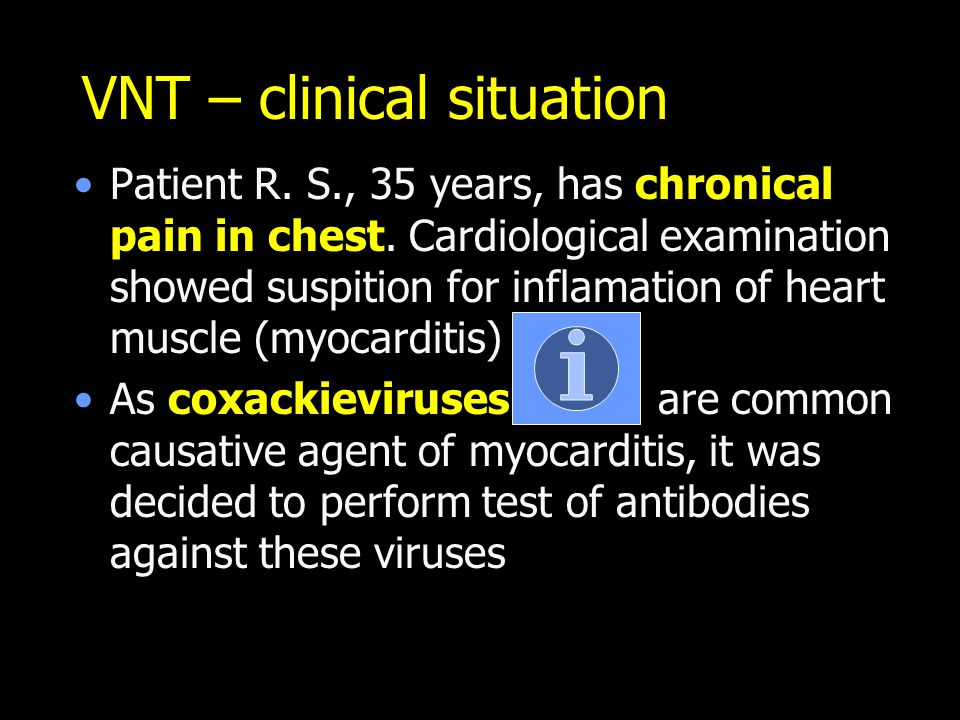 VNT – clinical situation