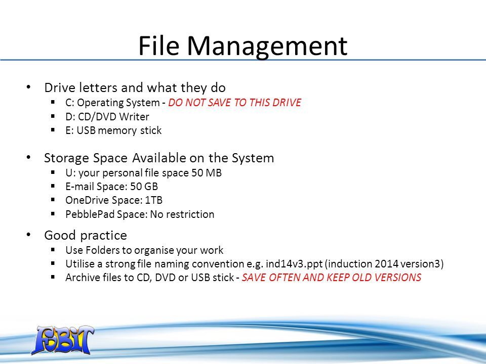 File Management Drive letters and what they do