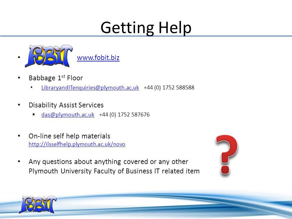 Getting Help www.fobit.biz Babbage 1st Floor