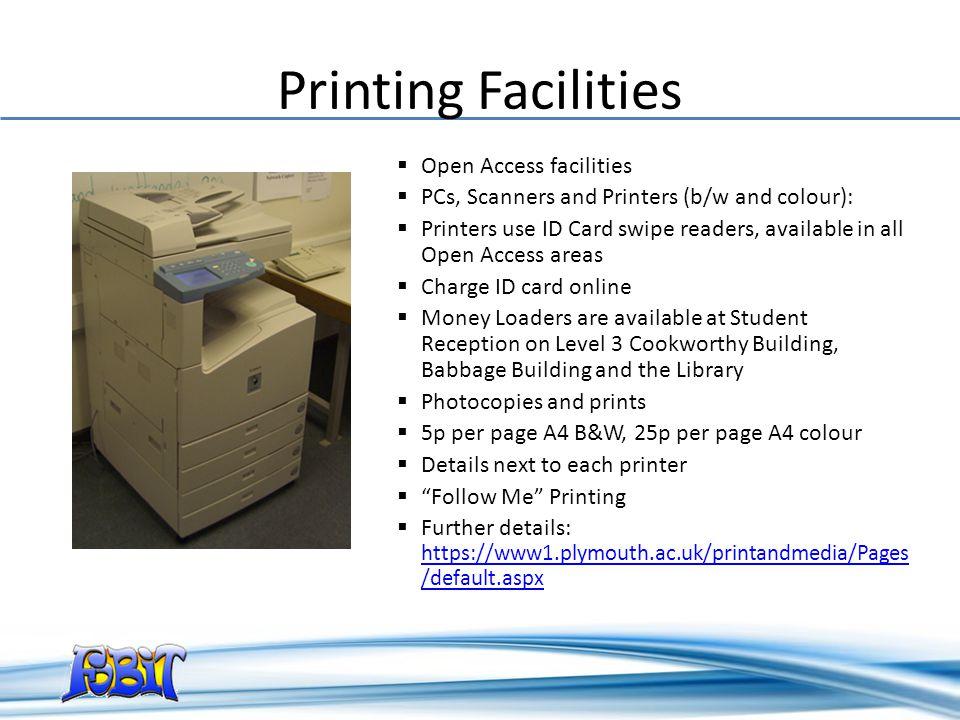 Printing Facilities Open Access facilities