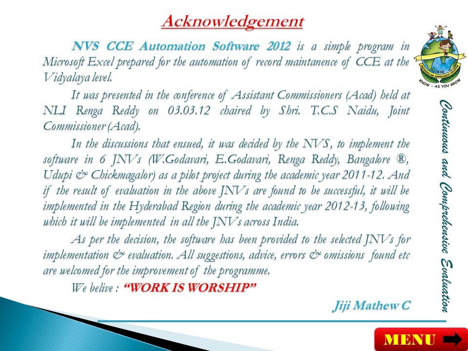 Acknowledgement Continuous and Comprehensive Evaluation MENU