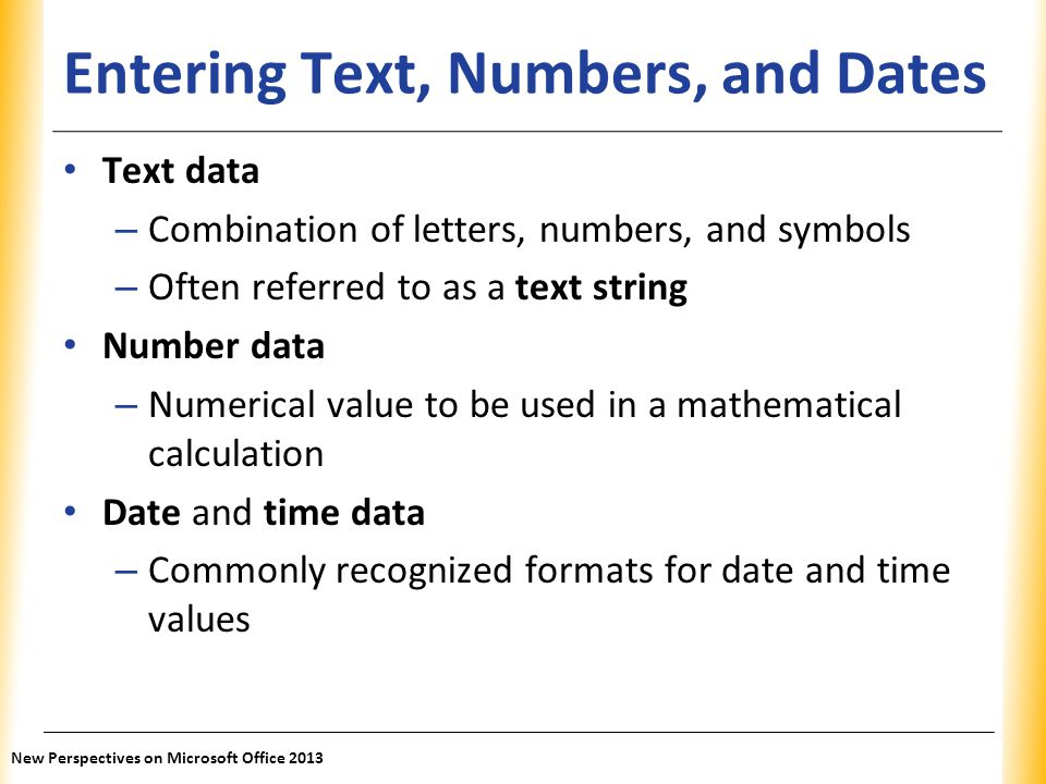 Entering Text, Numbers, and Dates