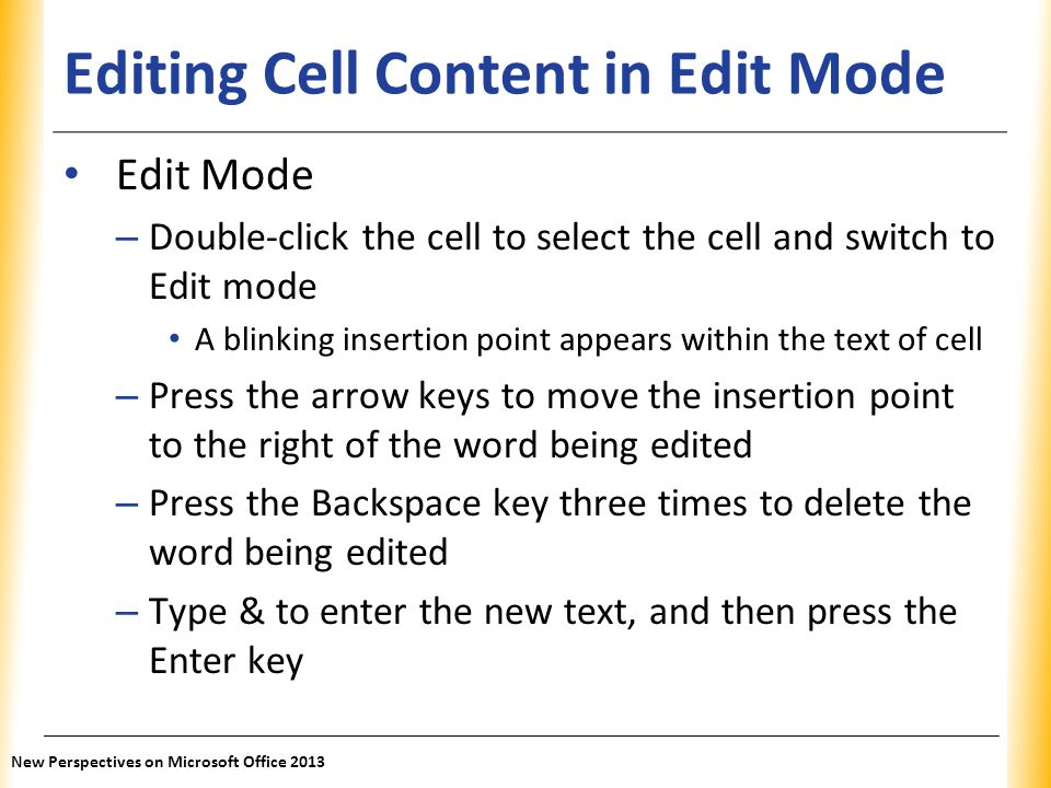 Editing Cell Content in Edit Mode