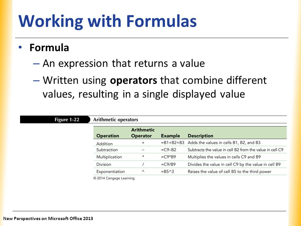 Working with Formulas Formula An expression that returns a value
