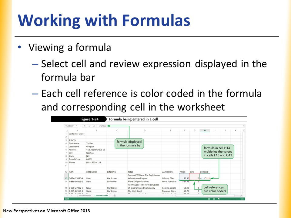 Working with Formulas Viewing a formula
