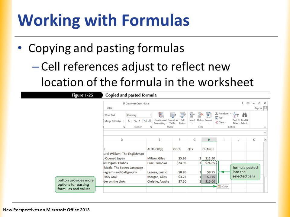 Working with Formulas Copying and pasting formulas