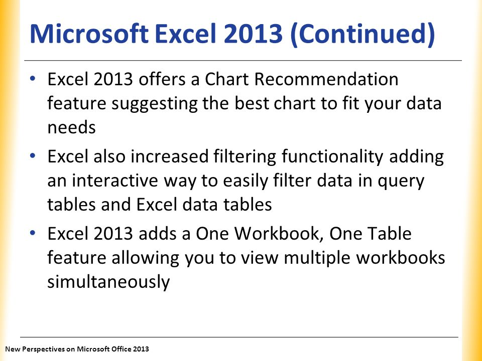 Microsoft Excel 2013 (Continued)