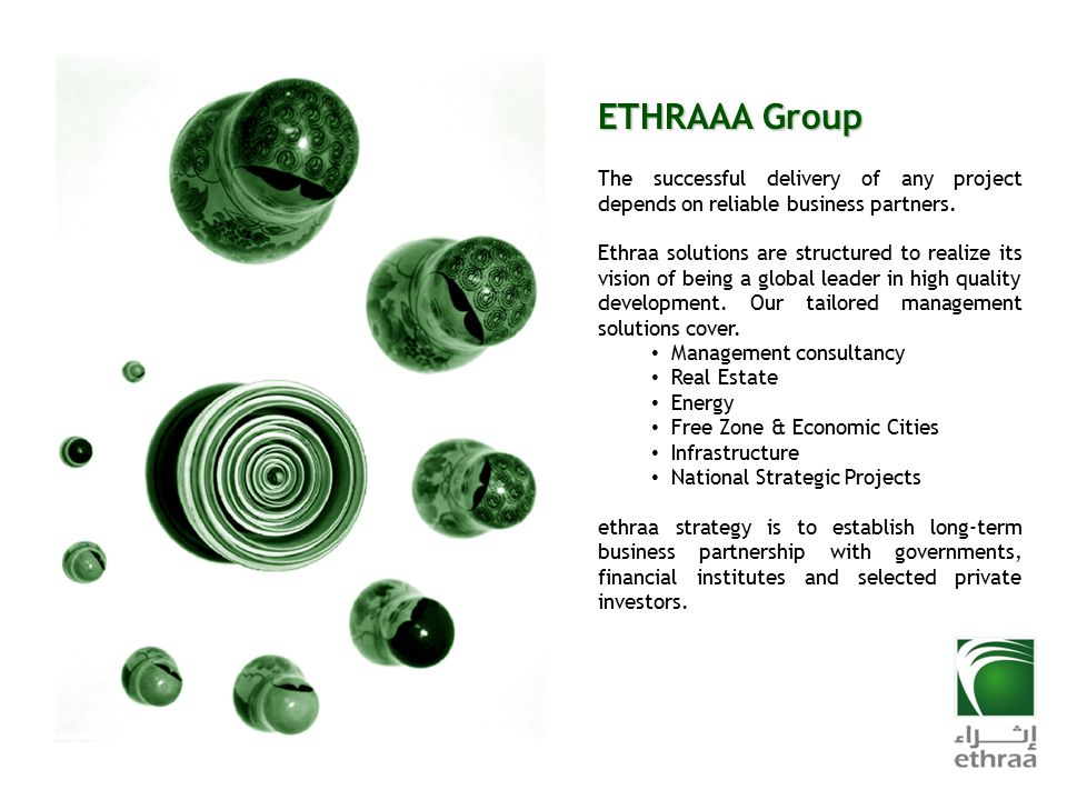 ETHRAAA Group The successful delivery of any project depends on reliable business partners.