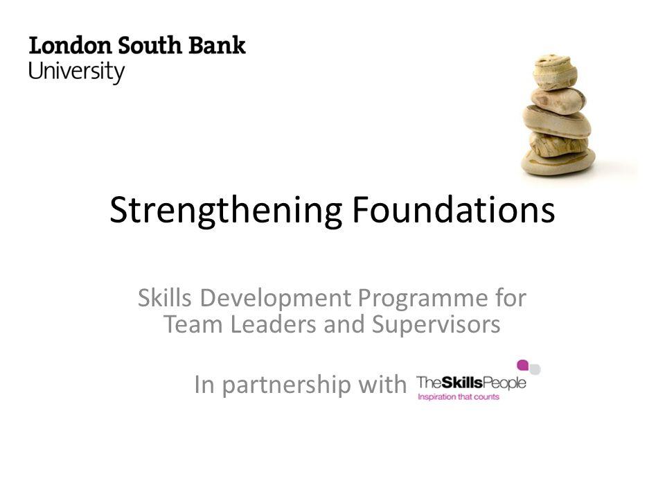 Strengthening Foundations