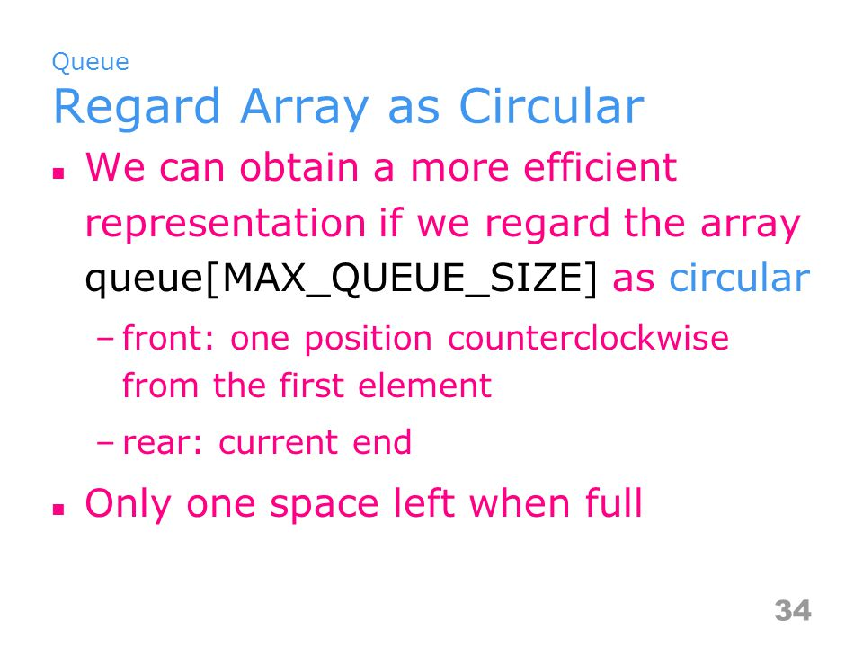 Queue Regard Array as Circular