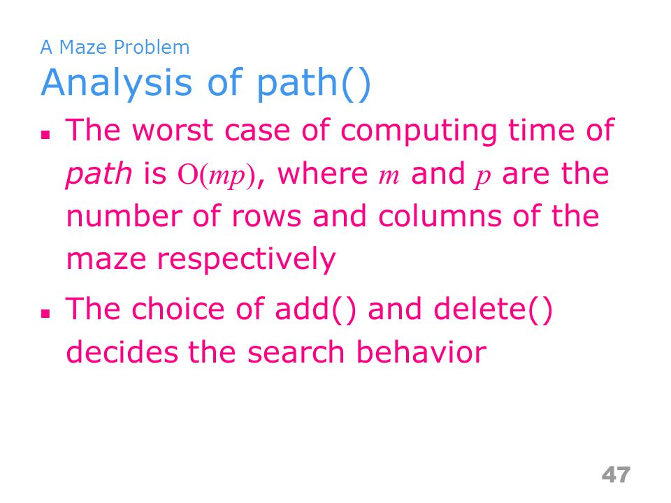 A Maze Problem Analysis of path()
