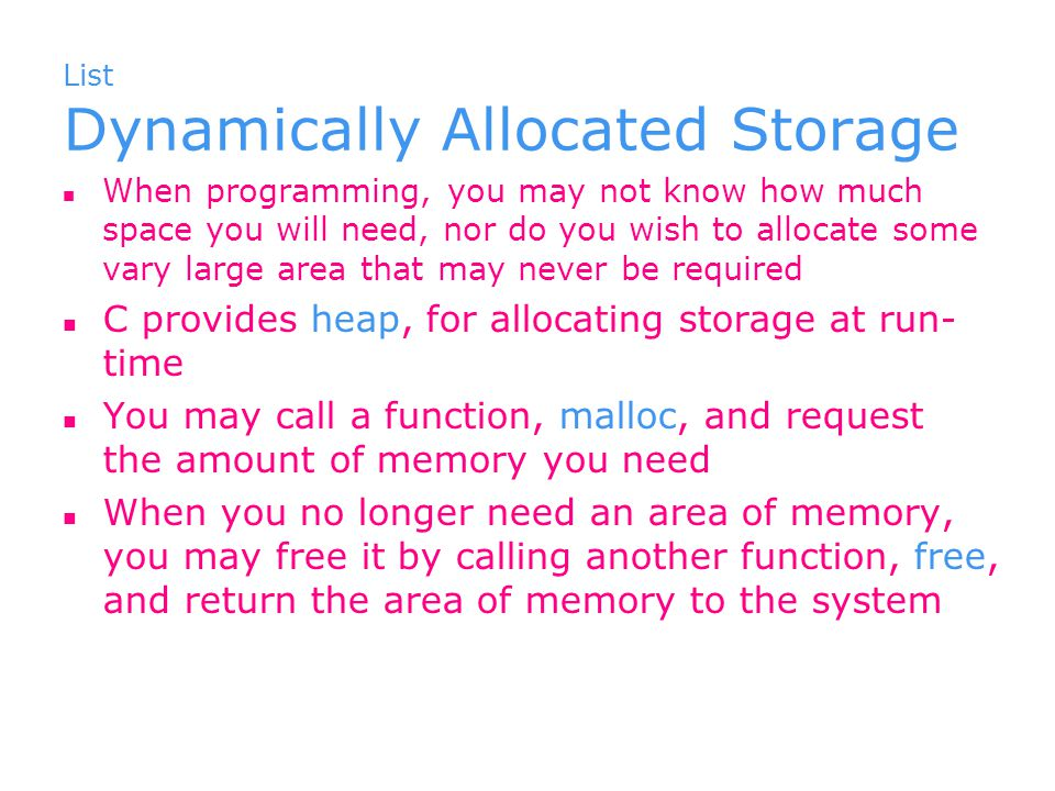 List Dynamically Allocated Storage