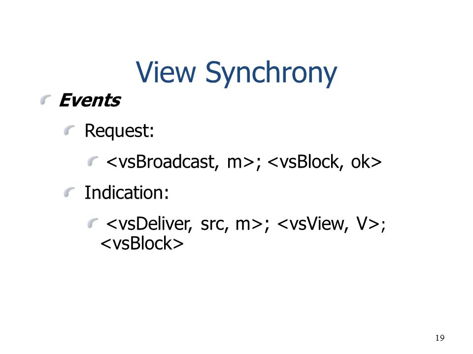 View Synchrony Events Request: