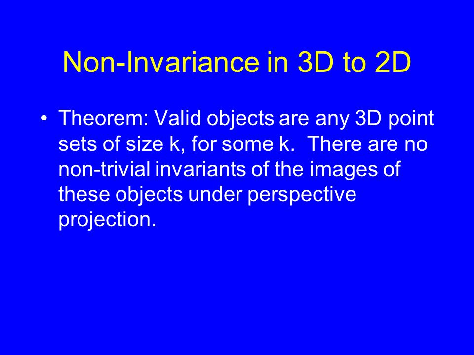 Non-Invariance in 3D to 2D