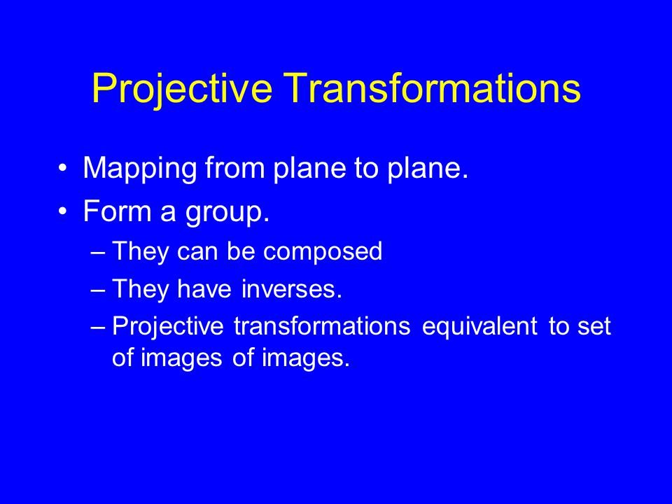 Projective Transformations