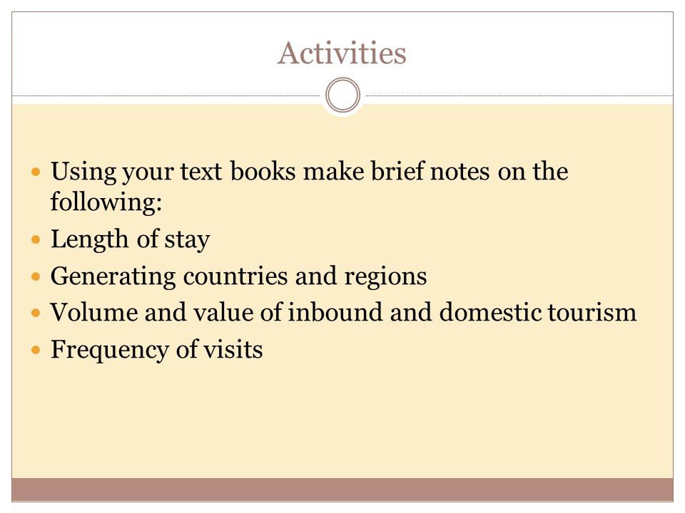 Activities Using your text books make brief notes on the following: